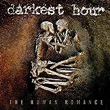 Darkest Hour: The Human Romance (Ltd.Edt.) (Audio CD)