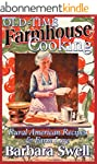 Old-Time Farmhouse Cooking: Rural Ame...