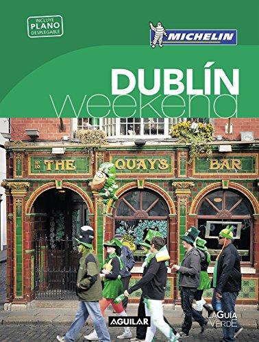 Dublín (La Guía verde Weekend 2018) por Michelin