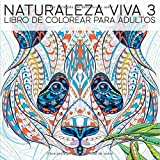 Naturaleza Viva 3: Libro De Colorear Para Adultos