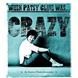 When Patsy Cline Was...Crazy