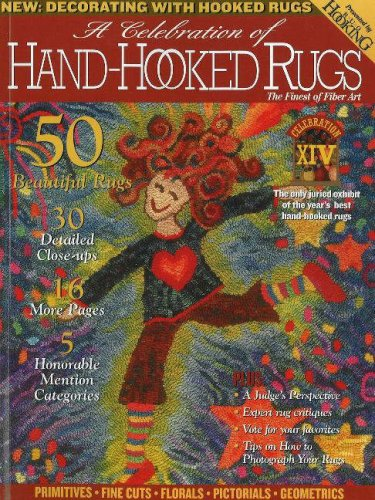 A Celebration of Hand-hooked Rugs XIV: The Finest of Fiber Art -