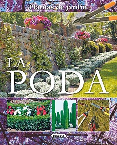 Poda (Plantas De Jardin) (Plantas De Jardín) por Equipo Susaeta