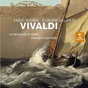 Vivaldi : La tempesta di mare - Concerti con titoli / Europa Galante - Fabio Biondi