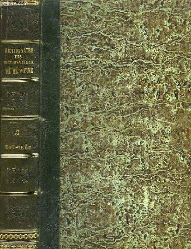 Dictionnaire des dictionnaires de médecine, français et étrangers, tome v : hou - oeed.
