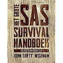 Het Grote SAS Survival Handboek: (extreme editie)