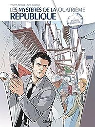 Les Mystères de la quatrième République, tome 5 : Opération Résurrection par Philippe Richelle
