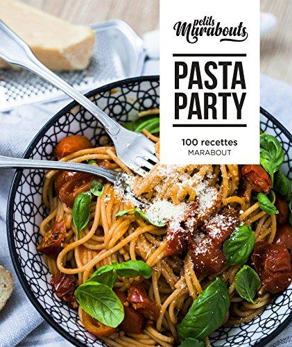 Les petits Marabout : Pasta Party par Collectif