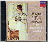 Bruckner String Quintet; Franz Schmidt Piano Quintet