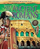 Meet the Ancient Romans (Encounters with the Past, Band 3)