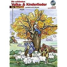 Die schönsten Volks- & Kinderlieder, Notenausg. m. Play-Along-CDs, Für Querflöte, m. Audio-CD