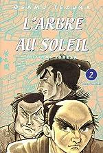 L'Arbre au Soleil, Tome 2 de Osamu Tezuka