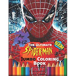 The Ultimate Spider-man Jumbo Coloring Book Age 3-12 Boom: Spiderman Coloring Book: Spiderman Comics Jumbo Coloring Book For Kids Ages 4-8 With