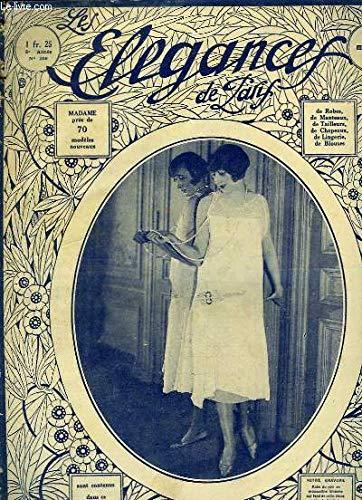 Les Elégances de Paris N°206 - 8e année : Aux cheveux coupés ... les petits chapeaux - Le langage de l'amour - Un arrangement de fenêtres ... Elegance Coupe