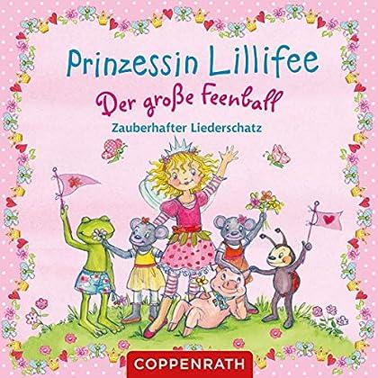 Prinzessin Lillifee  Der groe Feenball Zauberhafter Liederschatz