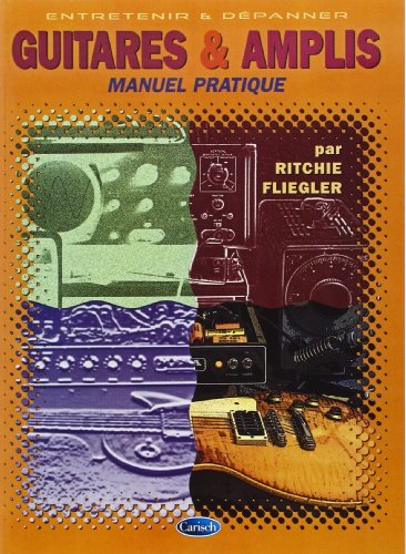 Fliegler Ritchie Guitares & Amplis Book French par Musicom