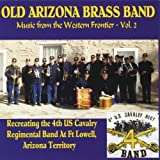 Music From Western Frontier 2 by Old Arizona Brass Band