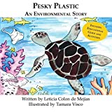 Pesky Plastic: An Environmental Story Paperback ¨C September 22, 2013