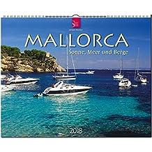 MALLORCA - Sonne, Meer und Berge: Original Stürtz-Kalender 2018 - Großformat-Kalender 60 x 48 cm