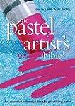Pastel Artist's Bible
