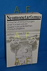 Neomonetarismius. Kritische Untersuchungen einer konservativen staatsmonopolischen Wirtschaftsleher Taschenbuch