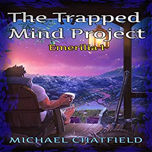 The Trapped Mind Project: Emerilia, Book 1