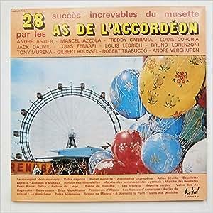28 Succes Increvables Du Musette Par Les As De L'Accordeon [LP]