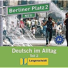 Berliner Platz Neu in Teilbanden: Audio-CD Zum Lehrbuch 2 Teil 2