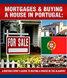 A British Expats Guide To Buying A House In Portugal