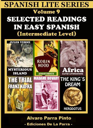 Selected Readings In Easy Spanish 9 (Spanish Lite Series nº 1) por Alvaro Parra Pinto