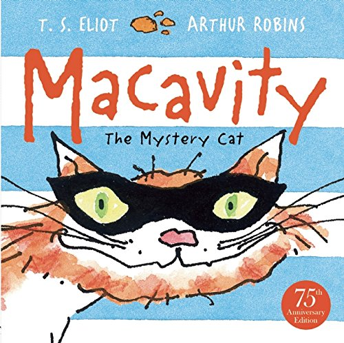 Macavity: The Mystery Cat (Old Possum's Cats)