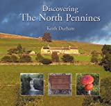 Discovering the North Pennines: Area of Outstanding Natural Beauty