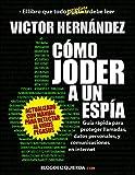 Victor Hernández, creador de blogdeizquierda.com, muestra en este libro que cualquier ciudadano puede proteger su identidad y su privacidad en su teléfono y en internet de manera sencilla y económica.¿Es usted un político al que le publicaron un audi...