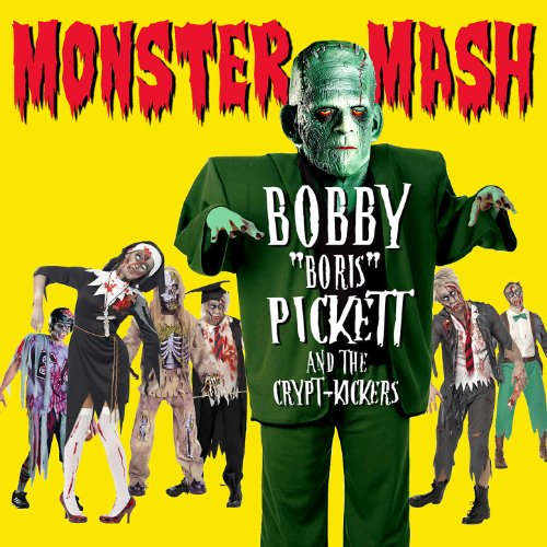 Monster Mash By Bobby Quot Boris Quot Pickett Amp The Crypt Kickers