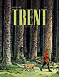 Trent - Intégrales - tome 1 - Trent - Intégrale T1