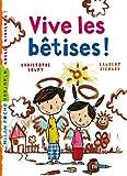 Vive les bêtises ! (Milan benjamin) (French Edition)