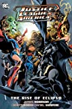 Justice League of America: Rise of Eclipso TP (Justice League (DC Comics) (paperback))