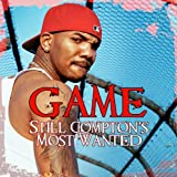 the Game: Still Compton's Most Wanted (Audio CD)