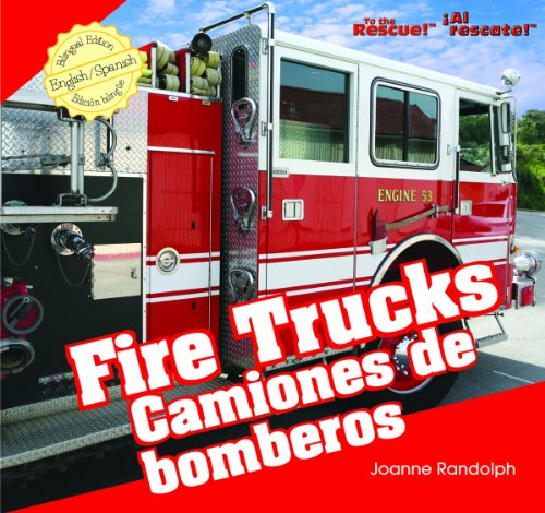 Fire Trucks/ Camiones De Bomberos (To the Rescue!) por Joanne Randolph