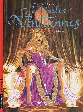 Les Suites vénitiennes, Tome 8 : Clara par Eric Warnauts, Guy Raives