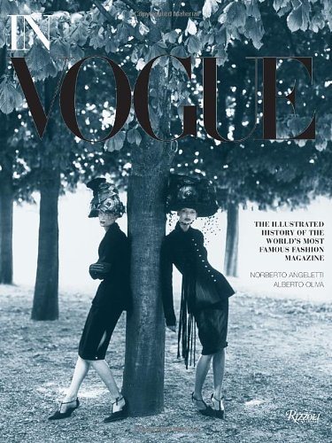 Portada del libro In Vogue: An Illustrated History of the World's Most Famous Fashion Magazine by Alberto Oliva (2012-10-30)