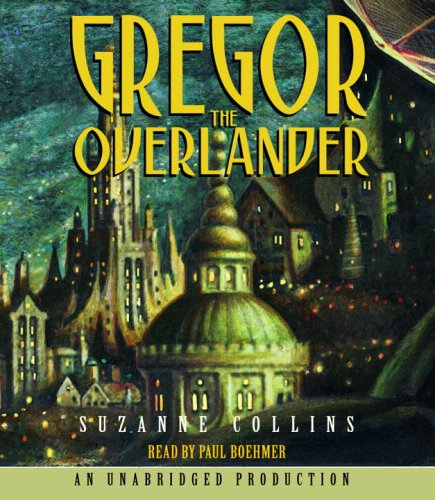 Gregor #1: Overlander (Lib)(CD) (Underland Chronicles)