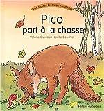 """Afficher """"Pico part à la chasse"""""""