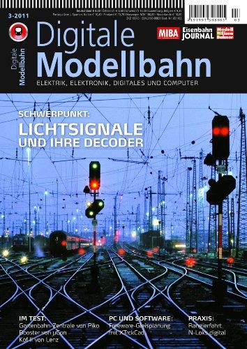 Digitale Modellbahn - Lichtsignale und ihre Decoder - Elektrik, Elektronik, Digitales und Computer - MIBA, Eisenbahn Journal, ModellEisenBahner