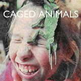 Songtexte von Caged Animals - In the Land of the Giants