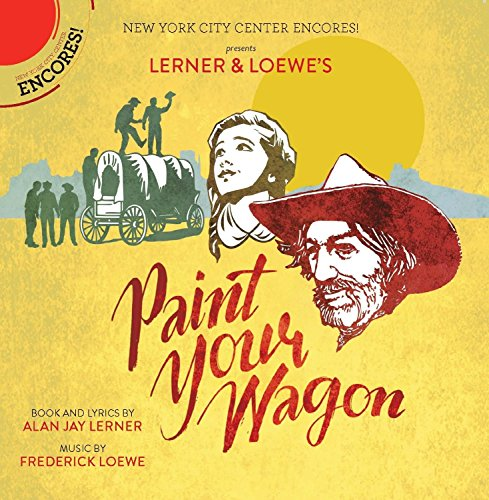 Paint Your Wagon [Musical]