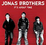 Songtexte von Jonas Brothers - It's About Time