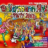 Ballermann Hits Party 2015 (XXL Fan Edition) [Explicit]