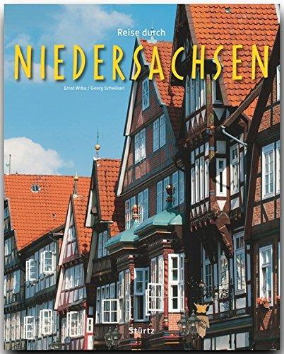 Reise durch Niedersachsen - Ein Bildband mit über 210 Bildern - STÜRTZ Verlag