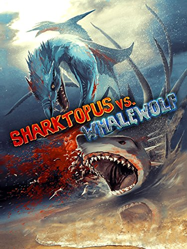 Sharktopus vs. Whalewolf Cover
